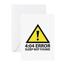 4:04 Error Sleep Not Found Greeting Cards (Pk of 2