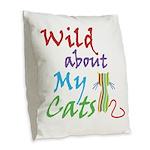Wild About My Cats Burlap Throw Pillow