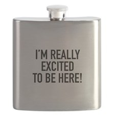 I'm Really Excited To Be Here! Flask