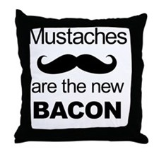 Mustaches: the new bacon Throw Pillow