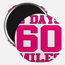 3 Days 60 Miles Magnet