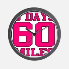 3 Days 60 Miles Wall Clock