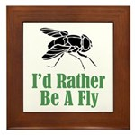 Rather Be A Fly Framed Tile