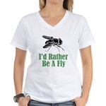Rather Be A Fly Women's V-Neck T-Shirt