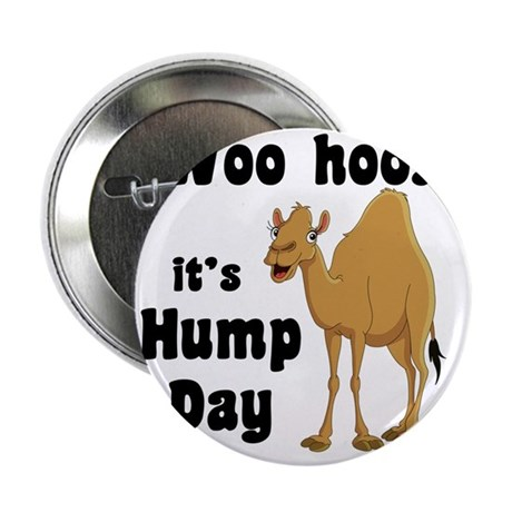 "Hump Day 2.25"" Button"