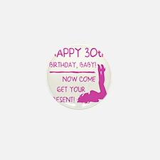 Sexy 30th Birthday Mini Button