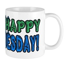 Happy Tuesday! Mug
