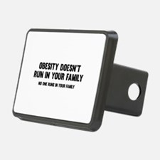 Obesity Doesn't Run In Your Family Hitch Cover