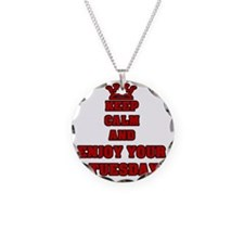 KEEP CALM AND ENJOY YOUR TUE Necklace
