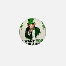 I Want You to Sláinte Mini Button