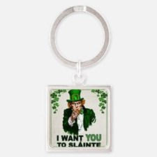 I Want You to Sláinte Square Keychain
