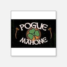 Pogue Mahone Sticker