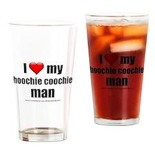"""""""Love My Hoochie Coochie Man"""" Drinking Glass"""