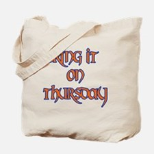 Bring It On thursday Tote Bag