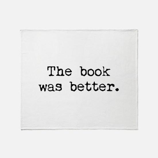 The Book Was Better. Stadium Blanket
