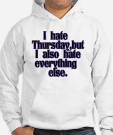 I hate Thursday, but I also hate Hoodie