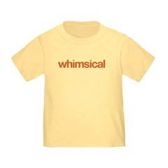 whimsical (capricious) T