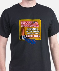 APPROVED! - Double Bacon T-Shirt