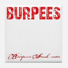 THE BURPEE - BLACK Tile Coaster