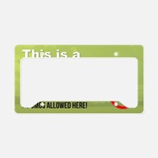 This is a GMO-Free Zone yard  License Plate Holder