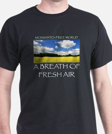 Monsanto-Free World - A Breath of Fre T-Shirt