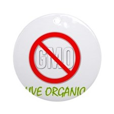 Ban GMOs - Live Organic Round Ornament