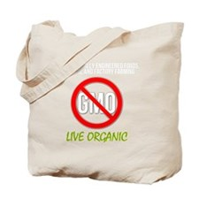 Ban GMOs - Live Organic Tote Bag