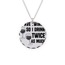 DRINK TWICE AS MUCH Necklace