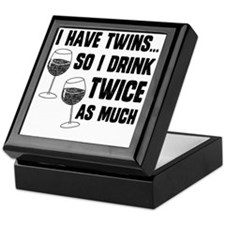 DRINK TWICE AS MUCH Keepsake Box