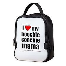 """Love My Hoochie Coochie Mama"" Neoprene Lunch Bag"
