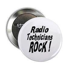 "Radio Techs Rock ! 2.25"" Button (10 pack)"