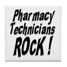 Pharmacy Techs Rock ! Tile Coaster