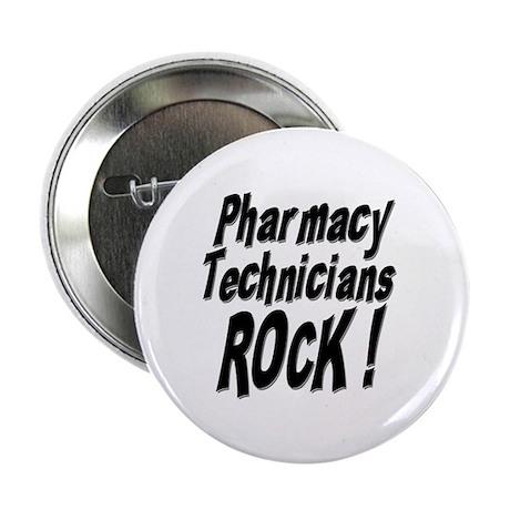"Pharmacy Techs Rock ! 2.25"" Button (10 pack)"