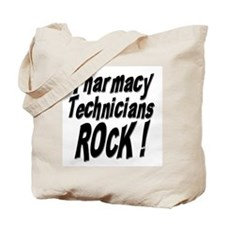 Pharmacy Techs Rock ! Tote Bag
