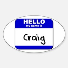hello my name is craig Oval Decal