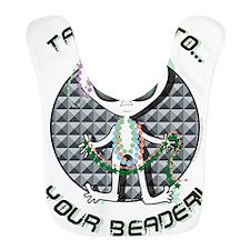Take Me to Your Beader!! Bib
