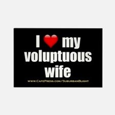 """""""Love My Voluptuous Wife"""" Rectangle Magnet"""