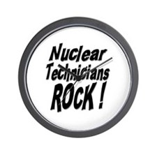 Nuclear Technicians Rock ! Wall Clock