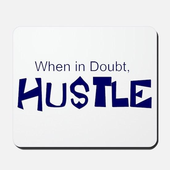 """""""Hustle"""" Mousepad"""