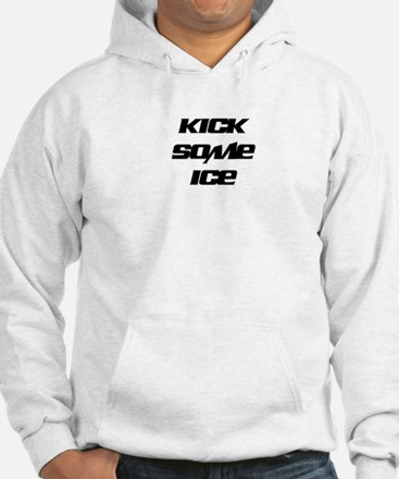 KICK SOME ICE Jumper Hoody