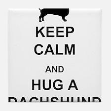 Dachshund - Keep Calm and Hug a Dachshund Tile Coa