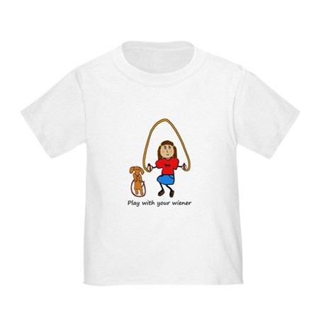 Dachshund - Play with your wiener - girl Toddler T