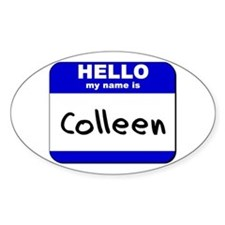 hello my name is colleen Oval Decal