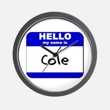 hello my name is cole  Wall Clock