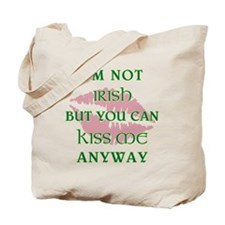 I'M NOT IRISH... Tote Bag