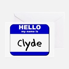 hello my name is clyde  Greeting Cards (Package of