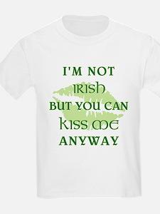 I'M NOT IRISH... T-Shirt