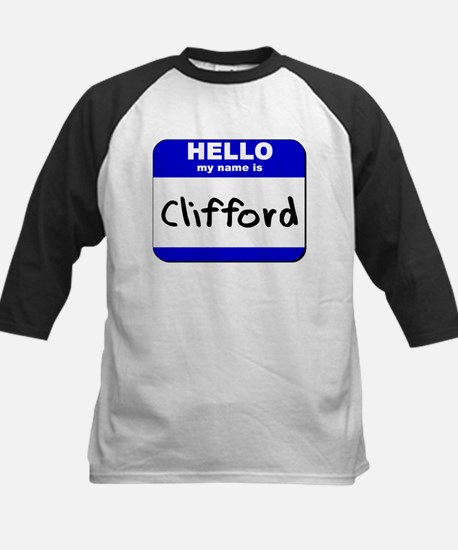 hello my name is clifford Kids Baseball Jersey