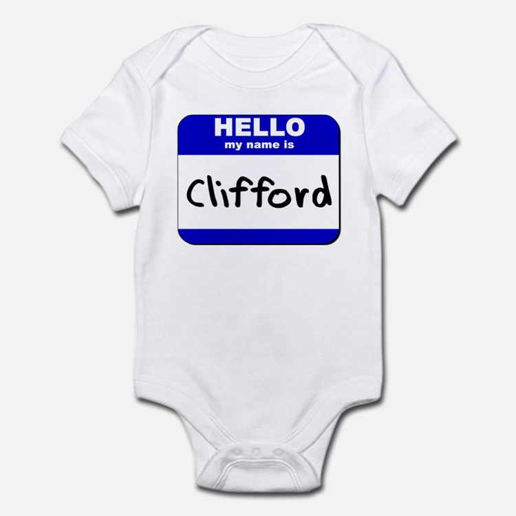 hello my name is clifford  Infant Bodysuit
