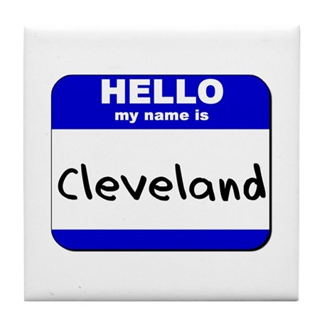 hello my name is cleveland Tile Coaster